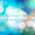 How do you know if someone has a 'Cluster B' personality disorder?